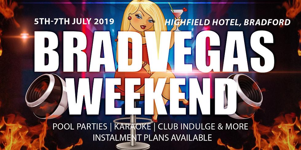 Bradford Big Weekender: BradVegas 2!