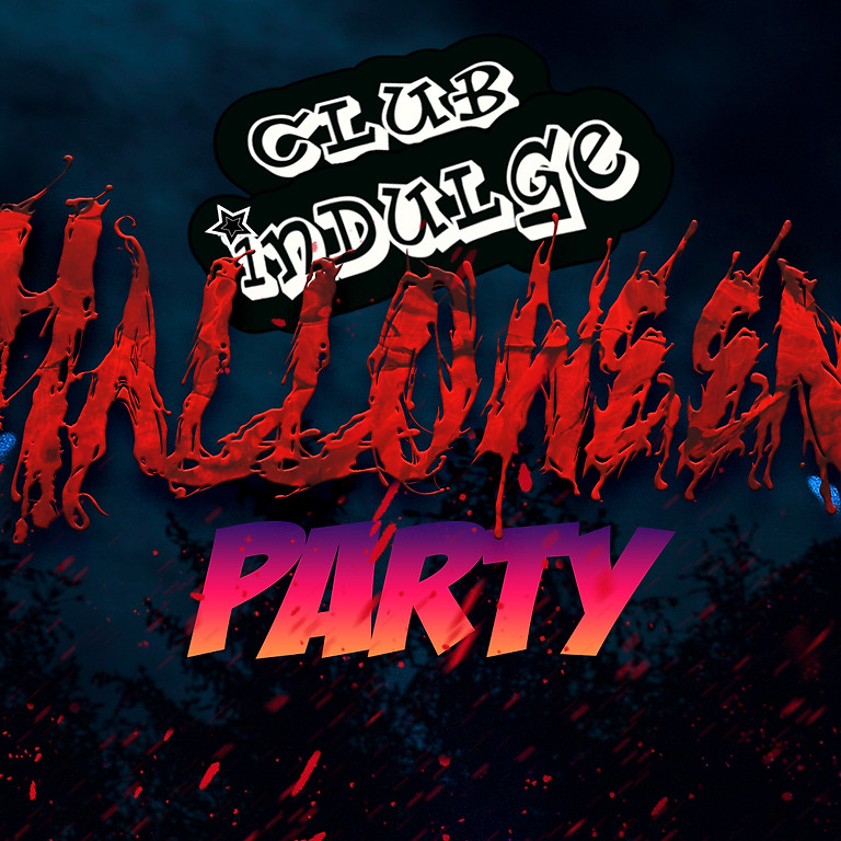 Club Indulge 30th October Halloween Party!