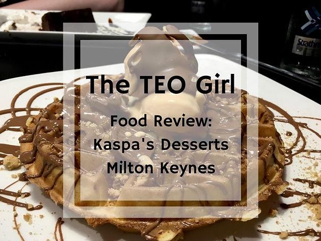 Dessert at Kaspa's Milton Keynes