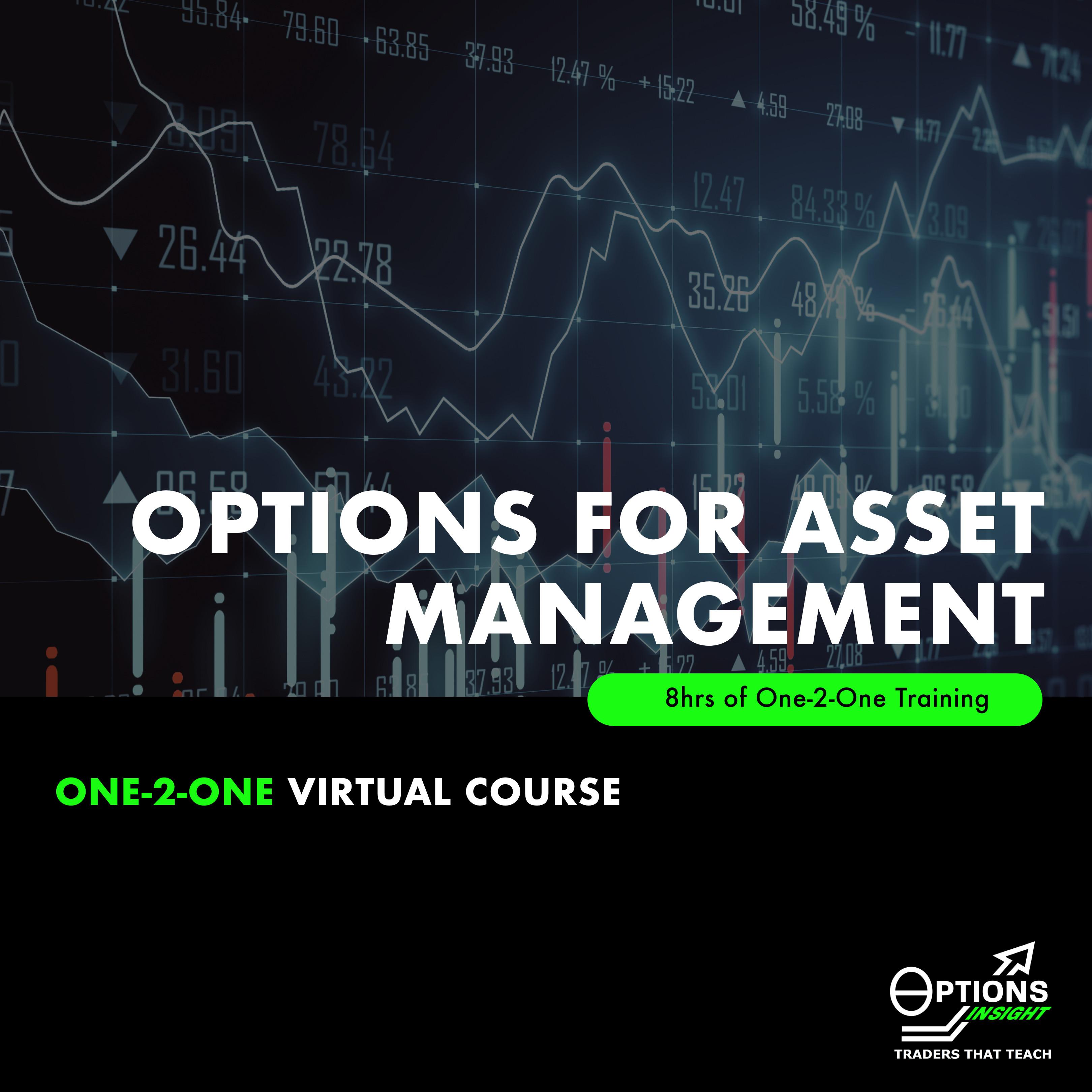 OPTIONS FOR ASSET MANAGEMENT