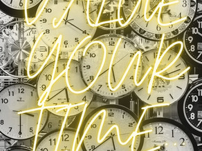 How to value time in your life?
