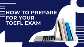 How to prepare for your TOEFL Exam