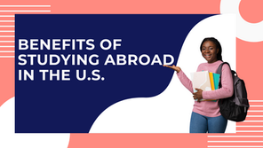 Benefits of studying abroad in the U.S.
