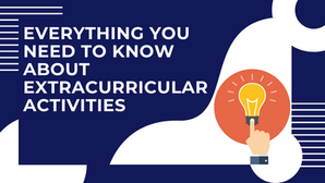 Everything You Need To Know About Extracurricular Activities