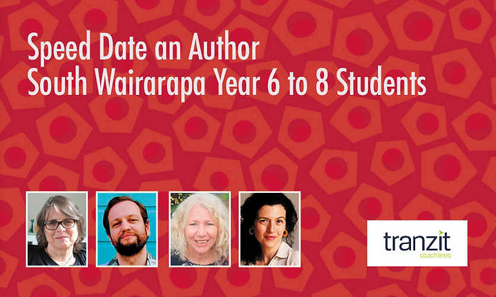 Speed Date an Author South Wairarapa Year 6 to 8 Students