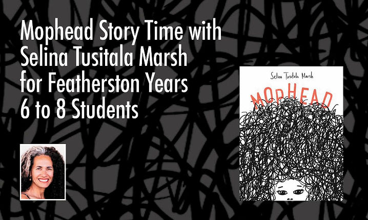 Mophead Story Time With Selina Tusitala Marsh for Featherston Years 6 to 8