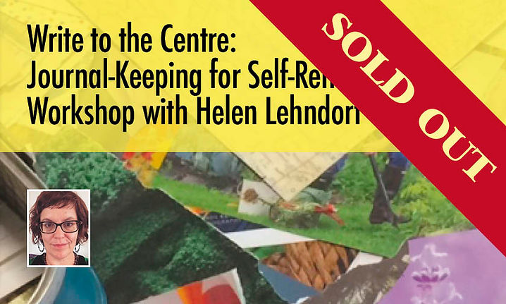 Write to the Centre: Journal-Keeping for Self-Reflection with Helen Lehndorf