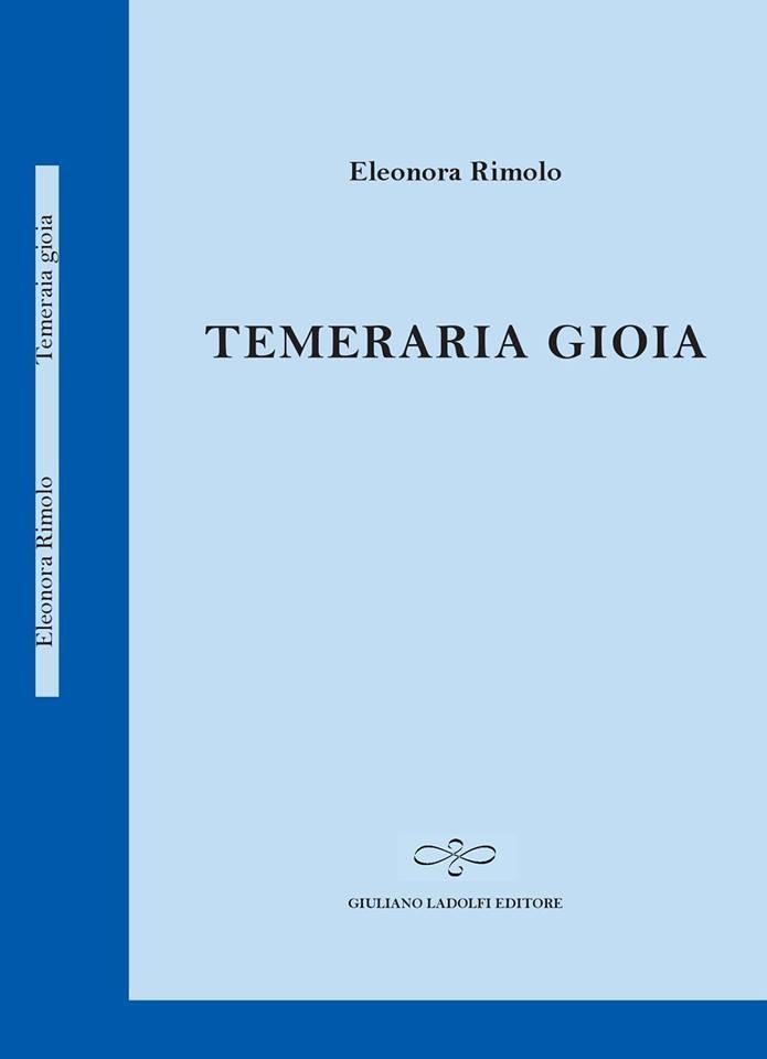 Temeraria Gioia, Eleonora Rimolo