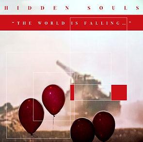 HIDDEN SOULS - The World Is Falling... (