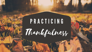 Practicing Thankfulness Small Groups