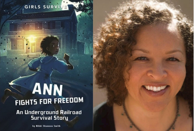 Ann Fights for Freedom-An Underground Railroad Survival Story
