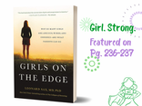 """Girl. Strong. is now featured in """"Girls on the Edge"""" by Dr. Sax!"""