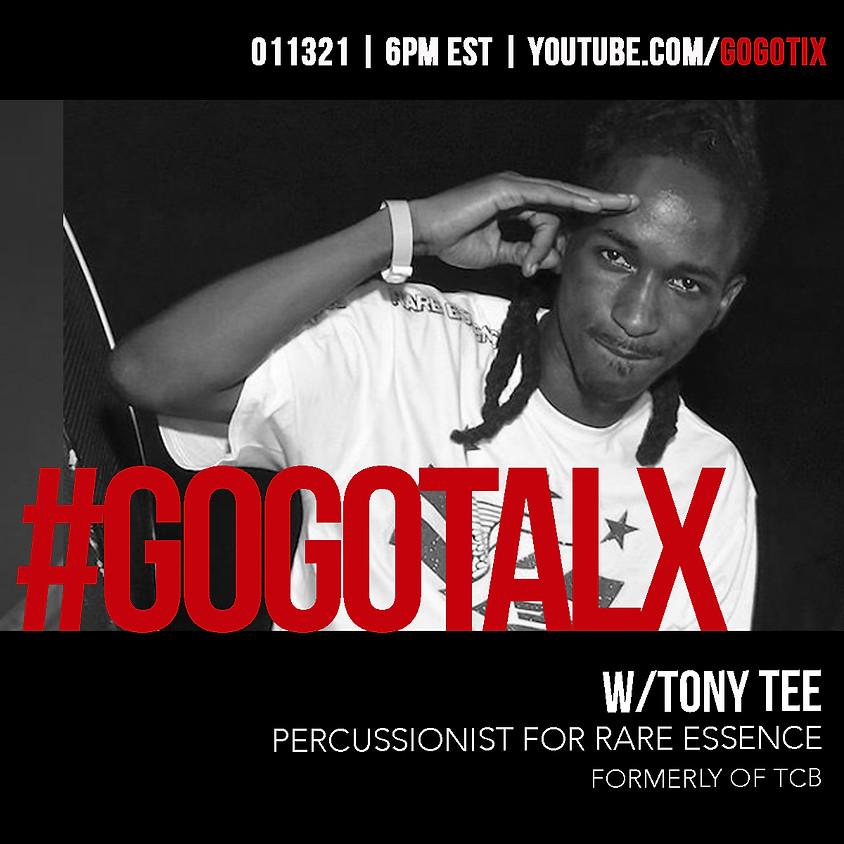 GOGOTALX W/ TONY T