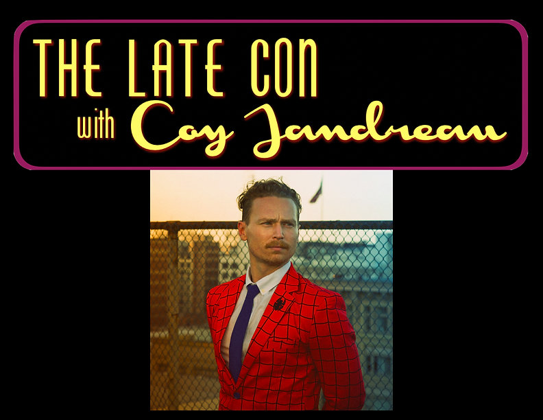 the Late Con with Coy Jandreau for WIX.j