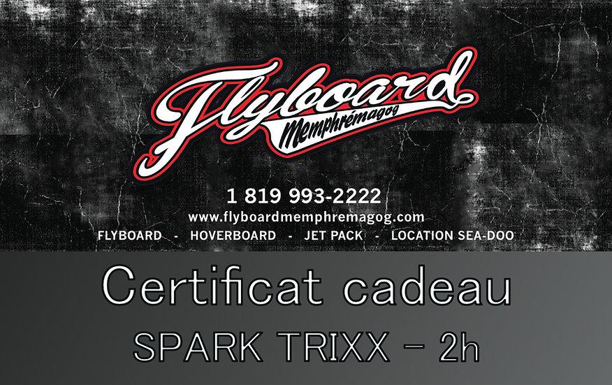 SPARK TRIXX - 2h
