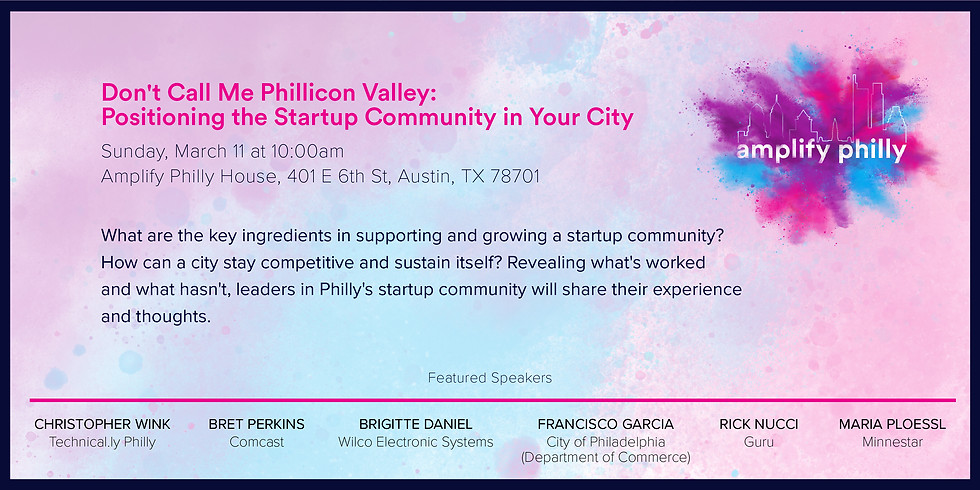 Don't Call Me Phillicon Valley: Positioning the Startup Community in Your City