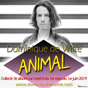"3e album ""ANIMAL"" - Collecte sur Leetchi"