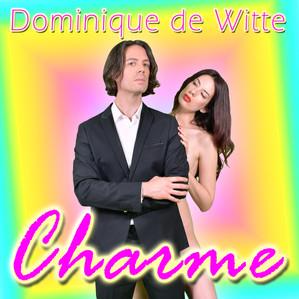 """""""CHARME"""" : Nouveau single et vidéoclip !"""