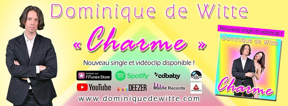 """Dominique de Witte - """"CHARME"""""""