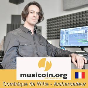 Dominique de Witte devient Ambassadeur pour MUSICOIN - 1er site de streaming au monde utilisant la t