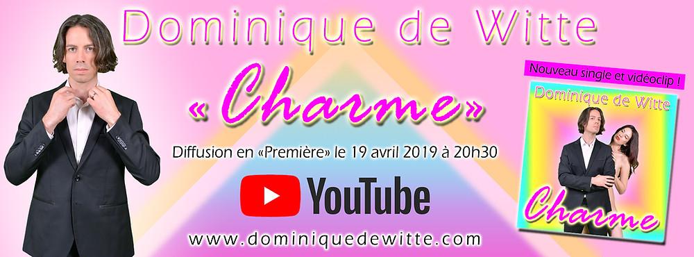 """Dominique de Witte - teaser """"CHARME"""""""