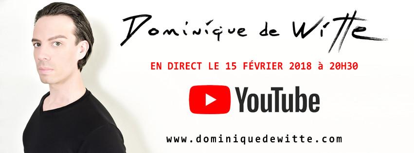 En direct avec Dominique de Witte - #2 - 15 février 2018