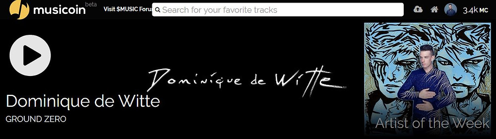 Dominique de Witte - Artiste de la semaine sur MUSICOIN - Cryptocurrency - $MUSIC - 19.02.2018