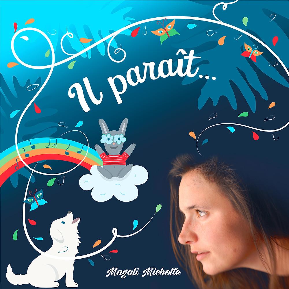 Magali Michotte - Il Paraît - Pochette CD - Masterisé au STUDIO NOBILIS à Gradignan - Dominique de Witte