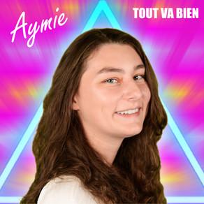 """AYMIE - Production de son premier single : """"TOUT VA BIEN"""""""