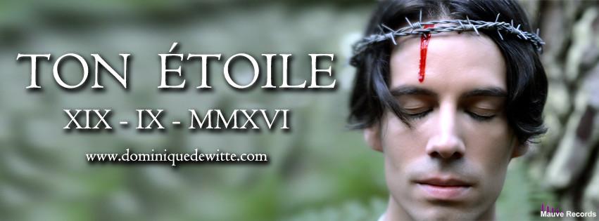 TON ÉTOILE - Nouveau vidéoclip - Dominique de Witte