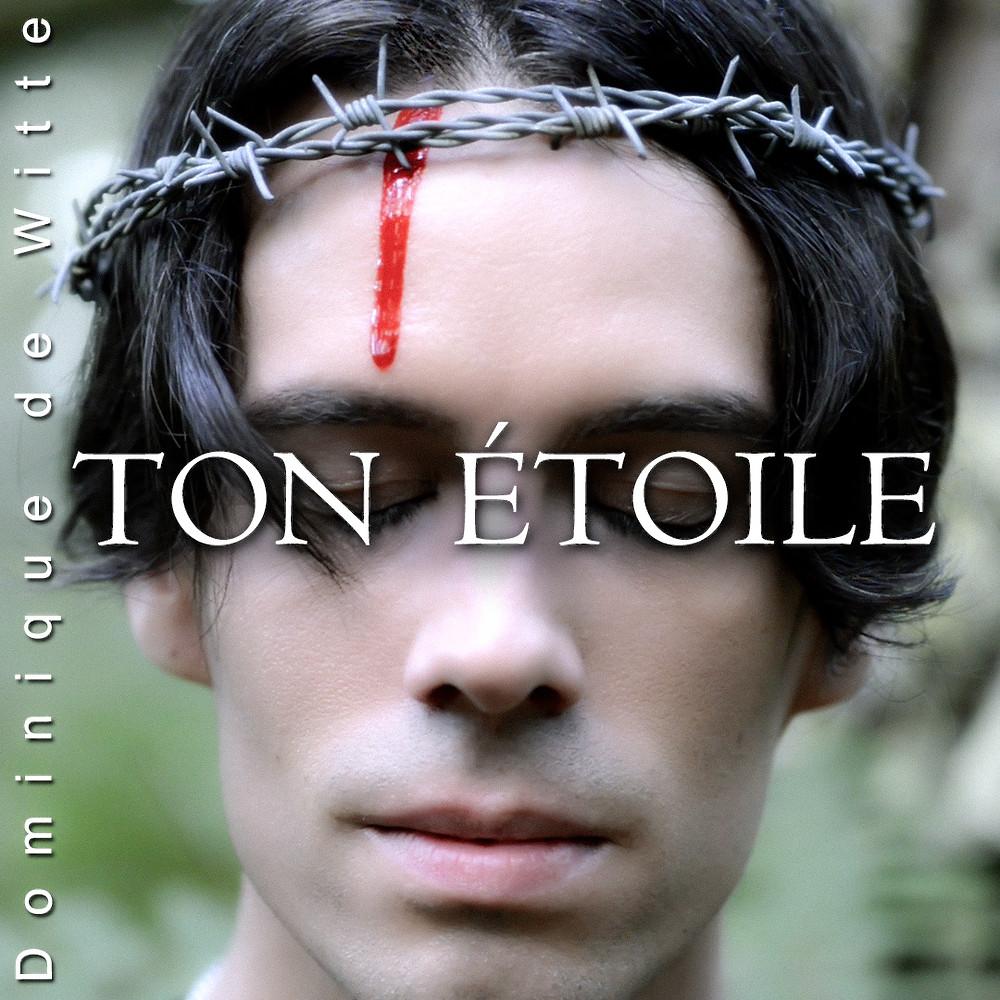 Dominique de Witte - TON ETOILE - Pochette SINGLE