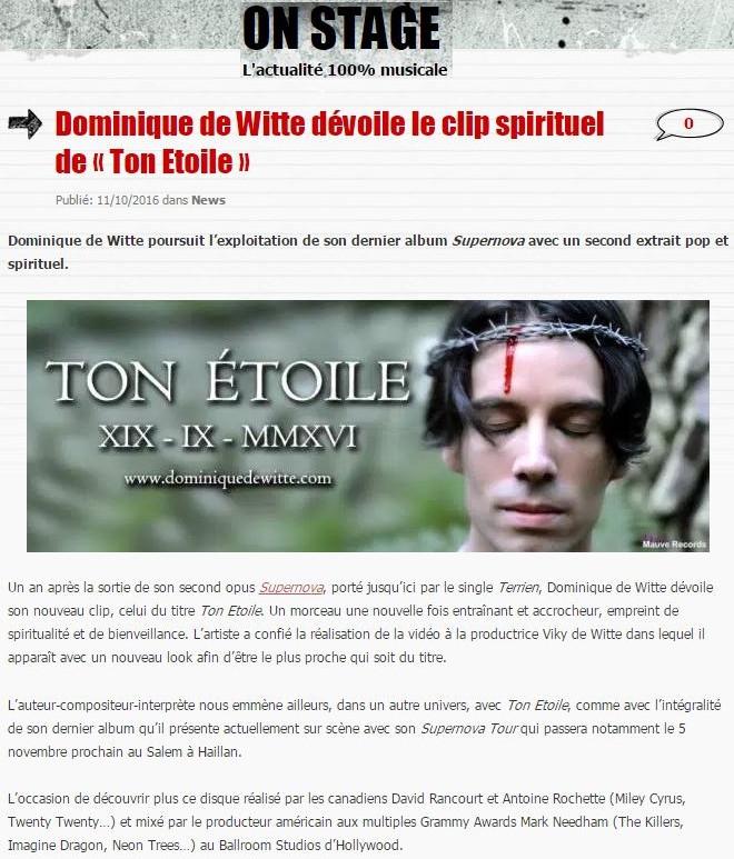 ON STAGE - 11 octobre 2016 - Dominique de Witte - PRESSE - TON ETOILE - vidéoclip