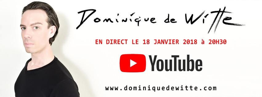 En direct avec Dominique de Witte - #1 - 18 janvier 2018