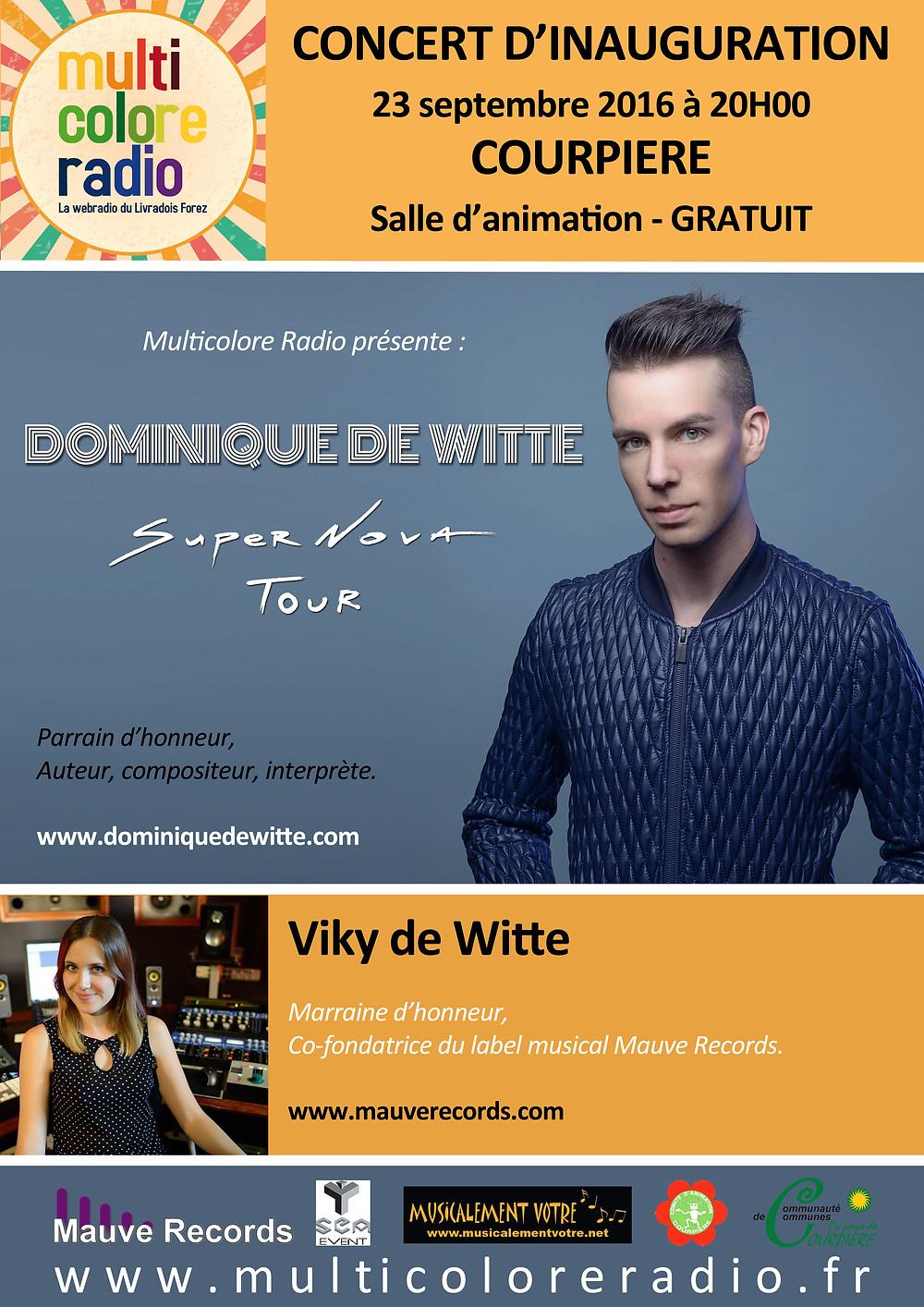 Dominique de Witte - CONCERT - Multicolore Radio - Supernova Tour 2016