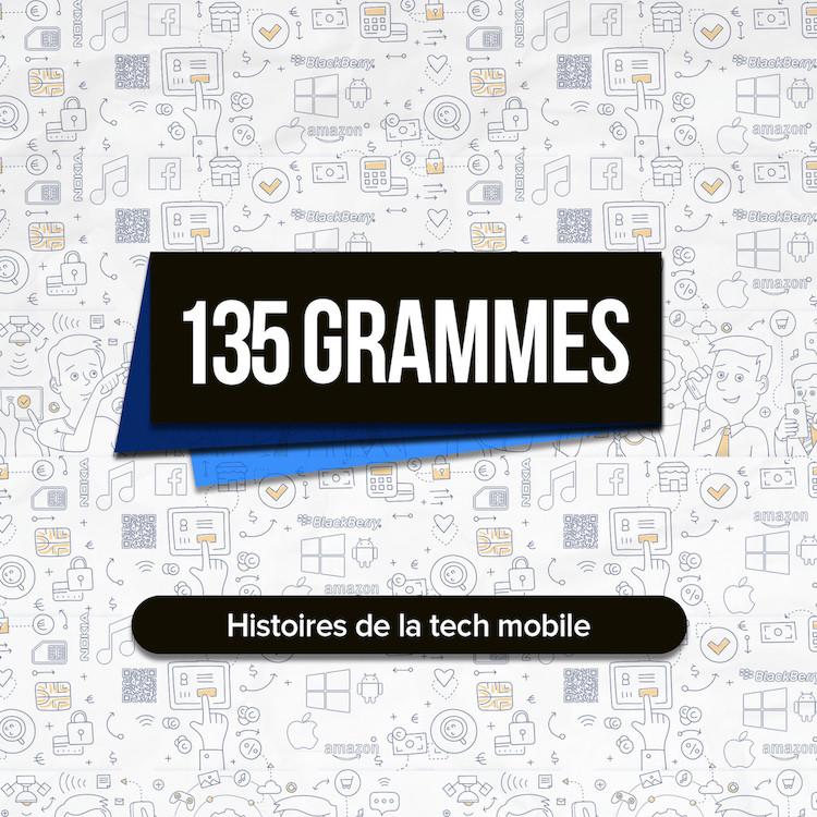 135 GRAMMES - Histoires de la tech mobile - PODCAST - Christophe Romei - STUDIO NOBILIS