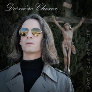 """""""DERNIÈRE CHANCE"""" : Nouveau single et vidéoclip !"""
