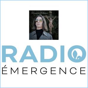 """PODCAST - Mon single """"DERNIÈRE CHANCE"""" sur RADIO ÉMERGENCE - Québec"""