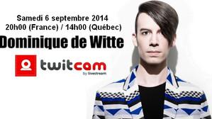 TWITCAM - Samedi 6 septembre 2014