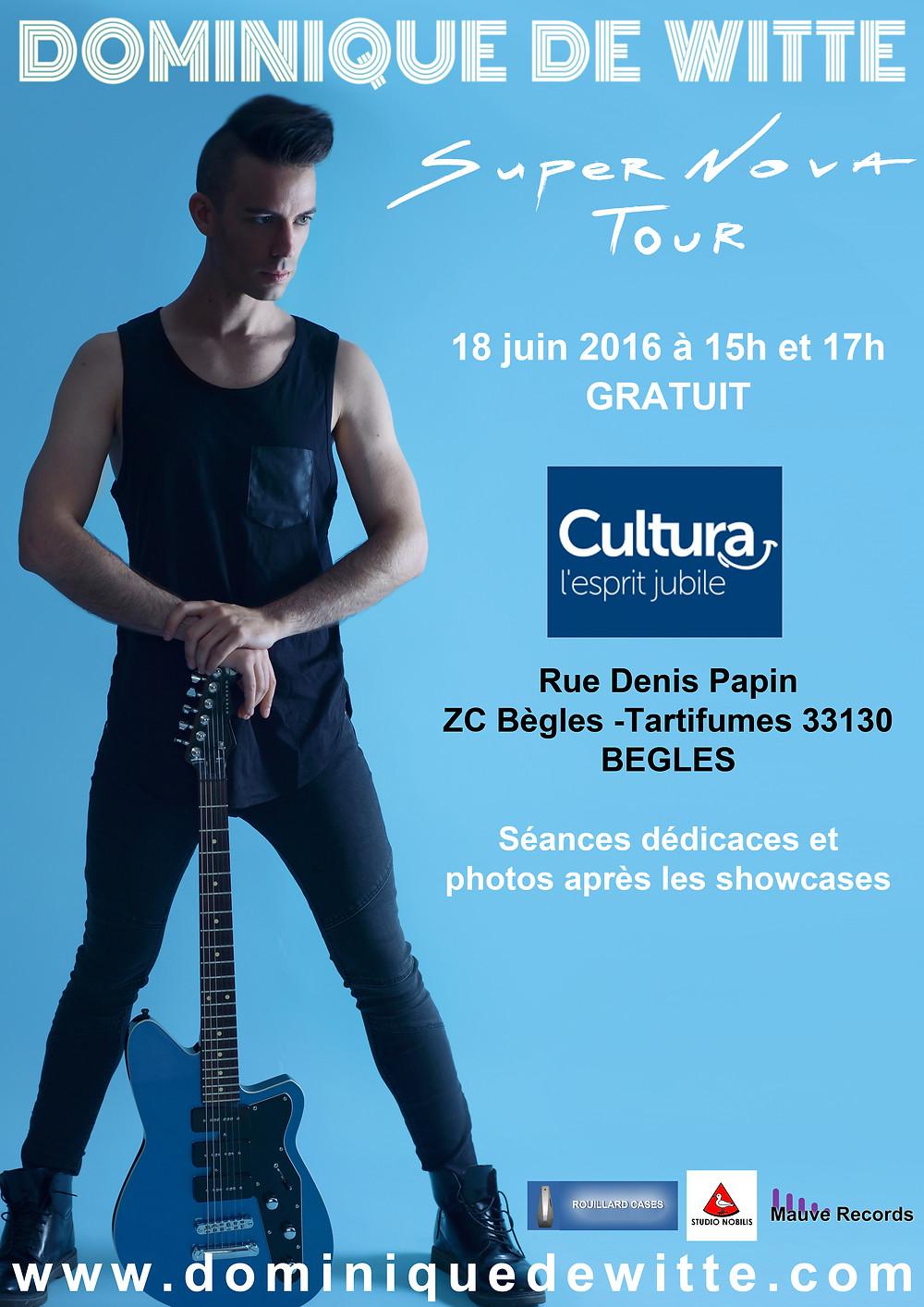 Dominique de Witte - SUPERNOVA TOUR - CULTURA à BEGLES 18 juin 2016