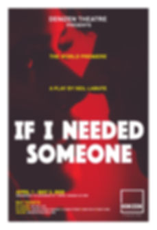 IF I NEEDED SOMEONE_POSTER-01.jpg