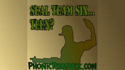 S.E.A.L. Team Six...teen? Sketch comedy funny lol jokes humor comedy Shawn Random Phonic Phoenix Ent