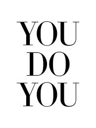You Do You, Boo!