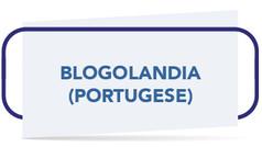 BLOGOLANDIA (PORTUGESE).jpg
