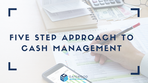 The GWS Five-Step Approach to Cash Management