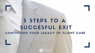 Gatewood Wealth Solutions Beginners Guide to a Successful Exit Plan