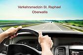 © Verkehrs Medizin Zentrum St. Raphael Oberwallis