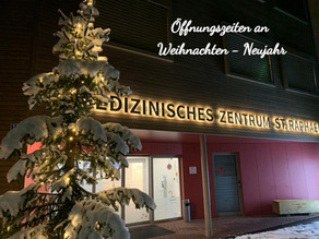 Öffnungszeiten an Weihnachten - Neujahr - St. Raphael Naters - An Ihrer Seite