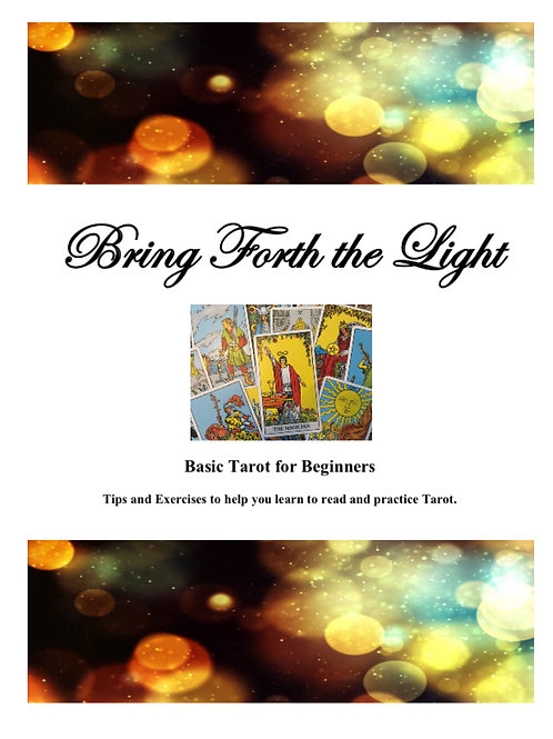 Basic Tarot Course with Tarot Card Pull and Channeled Message