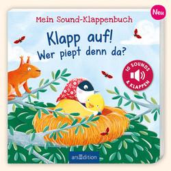 Mein Sound-Klappenbuch: Klapp auf! Wer piept denn da?Kli