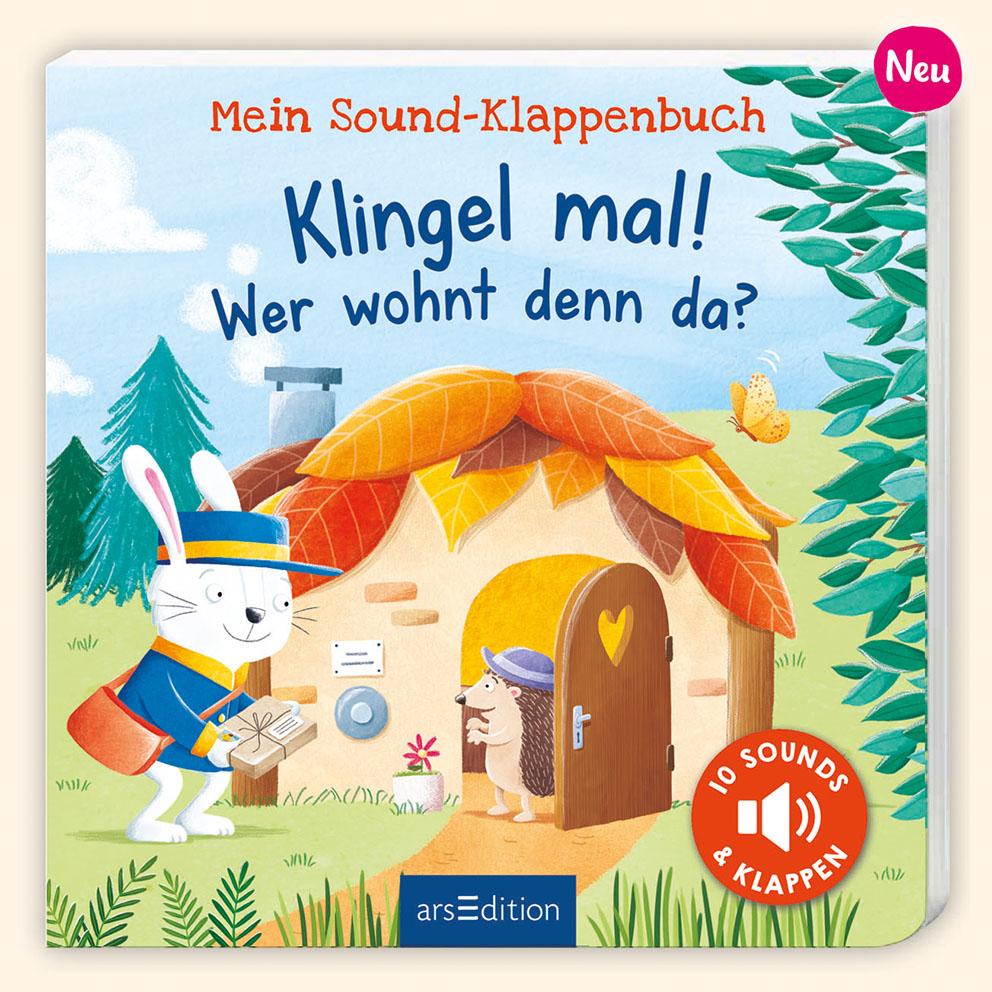 Mein Sound-Klappenbuch: Klingel mal! Wer wohnt denn da? onill